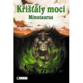 Křišťály moci – Minotaurus | Michaela Burdová