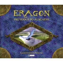 Eragon – Průvodce po Alagaësii | Christopher Paolini, Olga Staníčková