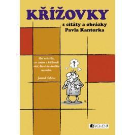 Křížovky s citáty a obrázky Pavla Kantorka | Pavel Kantorek, Michal Ptáček
