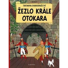 Tintin 8 - Žezlo krále Ottokara | Hergé, Hergé, Kateřina Vinšová