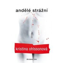 Andělé strážní (paperback) | Kristina Ohlssonová, Luisa Robovská