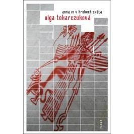 Anna In v hrobech světa | Olga Tokarczuková, Jan Faber