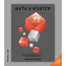 Baťa v kostce (nové rozšířené vydání) | Kristýna Hanko, Kristýna Hanko, Zdeněk Pokluda