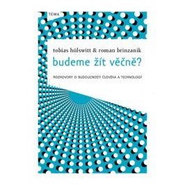 Budeme žít věčně? | Eva Hermanová, Roman Brinzanik, Tobias Hülswitt