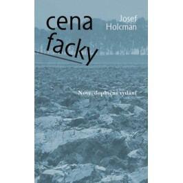 Cena facky - nové doplněné vydání   Josef Holcman