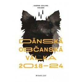 Dánská občanská válka 2018 – 2024 | Nielsen Kaspar Colling, Lada Halounová