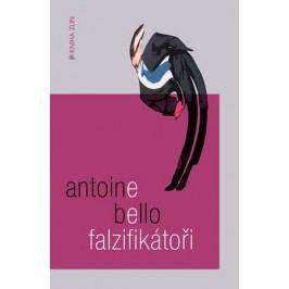 Falzifikátoři | Antoine Bello, Alan Beguin