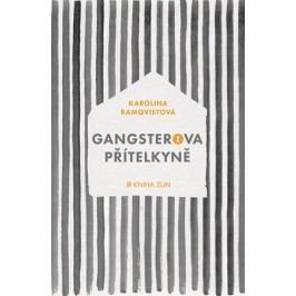 Gangsterova přítelkyně | Lucie Mrázová, David Pišvejc, Karolina Ramqvistová, Michaela Treuerová