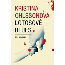 Lotosové blues | Kristina Ohlssonová, Luisa Robovská