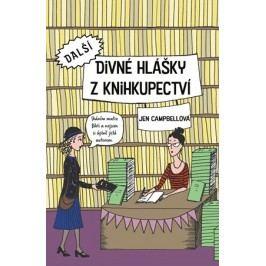 Další divné hlášky z knihkupectví | Jen Campbell