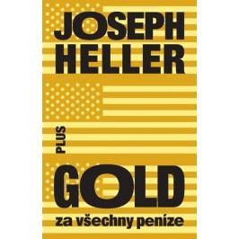 Gold za všechny peníze | Joseph Heller
