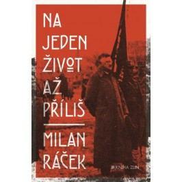 Na jeden život až příliš | Eva Hermanová, Ivan Mráz, Michaela Treuerová, Milan Ráček