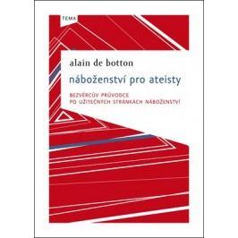 Náboženství pro ateisty | Alain de Botton, Pavel Bakič