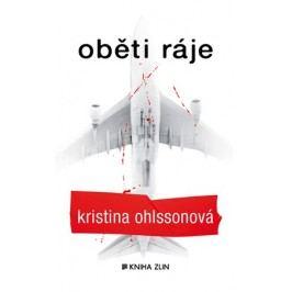 Oběti ráje (paperback) | Luisa Robovská, Kristina Ohlssonová