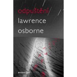 Odpuštění | Alexander Neuman, Lawrence Osborne
