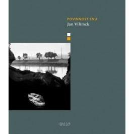 Povinnost snu | Jan Vilímek