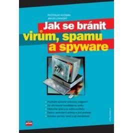 Jak se bránit virům, spamu a spyware | Jakub Lohniský, Rostislav Kocman