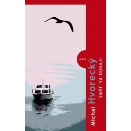 Smrt na Dunaji | Martin Hradecký, Michal Hvorecký