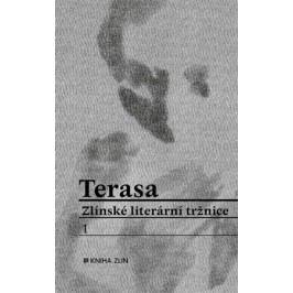 Terasa Zlínské literární tržnice | kolektiv, Radek Jahůdka, Radek Jahůdka