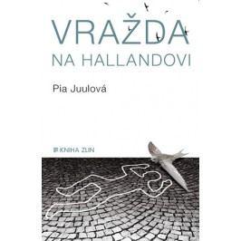 Vražda na Hallandovi | Pia Juulová, Helena Březinová