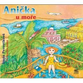 Anička u moře (audiokniha pro děti) | Ivana Peroutková