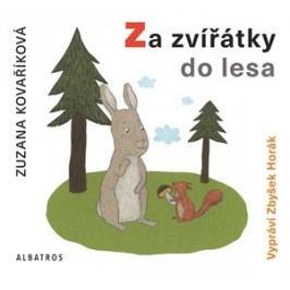 Za zvířátky do lesa (audiokniha pro děti) | Zuzana Kovaříková
