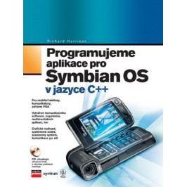 Programujeme aplikace pro Symbian OS | Richard Harrison