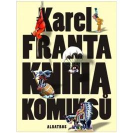 Kniha komiksů | Martin Zhouf, Karel Franta, Karel Franta, Tomáš Prokůpek
