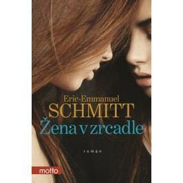 Žena v zrcadle | Eric-Emmanuel Schmitt