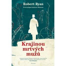 Krajinou mrtvých mužů | Robert Ryan