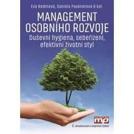 Management osobního rozvoje | Eva Bedrnová, Daniela Pauknerová, Kateřina Cajthamlová