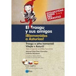 Trasgu a jeho kamarádi. Vítejte v Asturii. | Ludmila Mlýnková, Jaroslava Kučerová, Manuel Díaz-Faes González