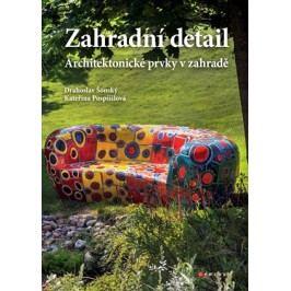 Zahradní detail | Kateřina Pospíšilová, Drahoslav Šonský