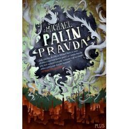 Pravda | Michael  Palin