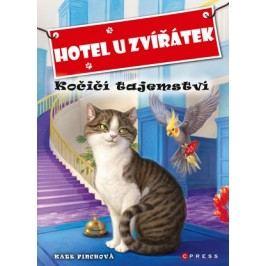Hotel U Zvířátek - Kočičí tajemství | Kate Finchová, John Steven Gurney