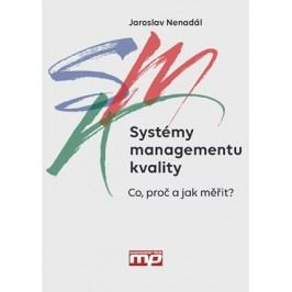 Systémy managementu kvality | Jaroslav Nenadál