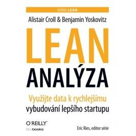 Lean analýza | Alistair Croll, Benjamin Yoskovitz