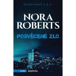 Posvěcené zlo | Nora Roberts