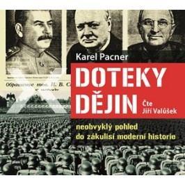 Doteky dějin (audiokniha) | Karel Pacner, Vladimír Hauser