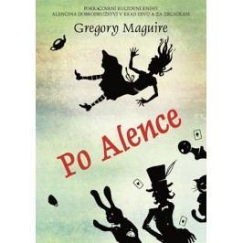 Po Alence | Markéta Polochová, Gregory Maguire