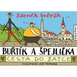 Buřtík a Špejlička - Cesta do Žatce | Zdeněk Svěrák