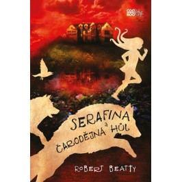 Serafina a čarodějná hůl | Jana Jašová, Robert Beatty