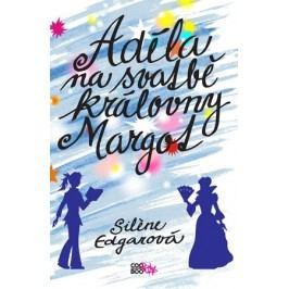 Adéla na svatbě královny Margot | Silene Edgarová