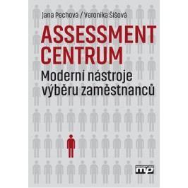 Assessment centrum | Veronika Šíšová, Jana Pechová