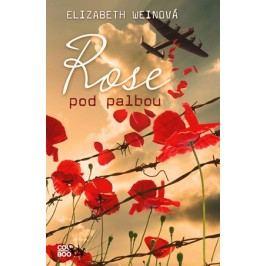 Rose pod palbou | Elizabeth Weinová