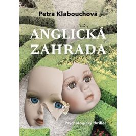 Anglická zahrada | Petra Klabouchová