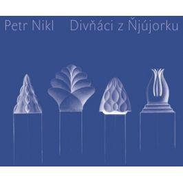 Divňáci z Ňjújorku | Petr Nikl, Petr Nikl