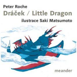 Dráček/Little Dragon | Peter Roche, Saki Matsumoto