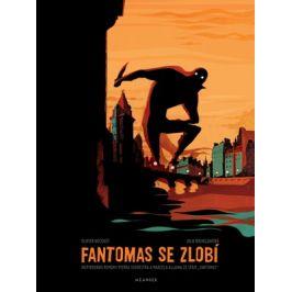 Fantomas se zlobí | Julie Rocheleau, Olivier Bocquet