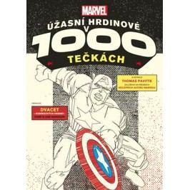Marvel: Úžasní hrdinové v 1000 tečkách | Thomas Pavitte